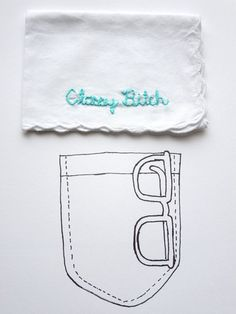 Funny Handkerchief Classy Bitch Embroidered Funny Gift –by wrenbirdarts.com $18