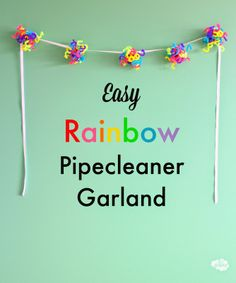 easi parti, parti decor, easy birthday decorations, pipeclean garland, easi birthday, rainbow pipeclean