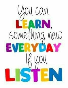 Sure do!:) #listen #learn #somethingnew