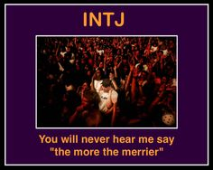 found this when I was looking up...INTJ. Yep. that's me.
