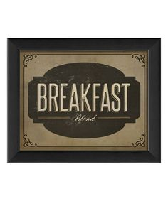 Look at this 'Breakfast Blend' Framed Wall Art on #zulily today!