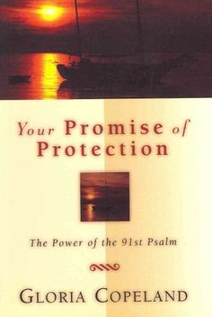 Your Promise of Protection: The Power of the 91st Psalm (Paperback)