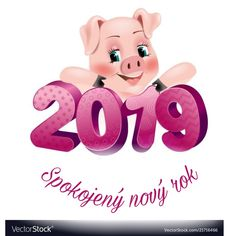 Happy New Year card 2019 with funny pig . Happy New Year, Holiday greeting card, Vector illustration Happy New Years Eve, Happy New Year Cards, Happy New Year Greetings, Happy New Year 2019, Christmas Greetings, Funny Pigs, Cute Pigs, Chinese New Year Card, Funny New Year