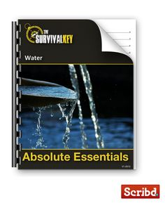 Survival Drinking Water Guide -   (Guide # 3 of 20)