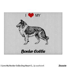 I #Love My #BorderCollie #Dog Heart #CuttingBoard #doglovers