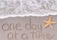 One day At A TimeFamous Amazing Inspirational Quotes Motivational Stories Articles Spiritually-trueOne day At A Time I Love The Beach, My Love, Beach Quotes, Ocean Quotes, Beach Sayings, Just Dream, One Day, Wise Words, Decir No