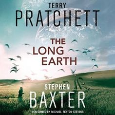 """Another must-listen from my #AudibleApp: """"The Long Earth: A Novel"""" by Terry Pratchett, narrated by Michael Fenton-Stevens."""