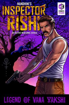 Cover Art from the 'Inspector Rishi - The Legend of Vana Yakshi' detective webcomic series, written and illustrated by Nandhini JS.  #tamilcomics #webcomics #india #comics #graphicnovel #horror #detective #yakshi #yakshini #inspectorrishi #rishians #digitalart #tamil #kollywood #police #comicbooks