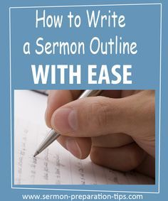 To write a sermon outline with ease, I like to break the sermon outline into three parts - continue reading - www.sermon-preparation-tips.com/how-to-write-a-sermon-outline/