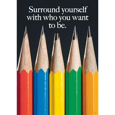 Surround yourself with only people who are going to lift you higher. ~Oprah