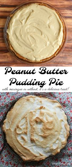 Peanut Butter Pudding Pie - great with or without meringue! Peanut Butter Pudding Pie - great with or without meringue! Homemade Desserts, Best Dessert Recipes, Sweet Desserts, Delicious Desserts, Pie Recipes, Group Recipes, Desert Recipes, Yummy Recipes, Peanut Butter