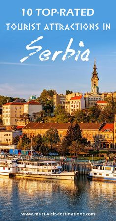 10 Top-Rated Tourist Attractions In Serbia #travel #Serbia