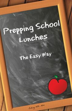 Prepping School Lunches (The Easy Way) is time saving tips every mom would want to know. Busy school days get less crazy when you plan ahead