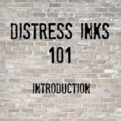 Distress Inks FREE Class: Introduction!   Justine's Cardmaking