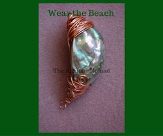 The Abalone Nomad ~ Products ~ Moon Shaped Abalone Pendant with Copper wire wrapping. ~ Shopify <3 Pin it for later