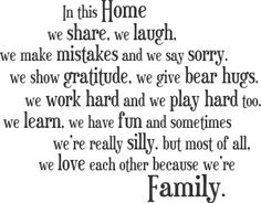 sayings about family | but most of all we love each other because we're Family.