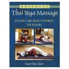 Thai Yoga Massage , advanced techniques. need to read!