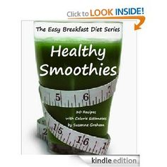 """People around the world are discovering that eating breakfast is a common thread for those successfully losing weight and keeping it off. This is great news for those sitting through the morning...""  Easy Breakfast Diet Series: Healthy Smoothies - 30 Recipes With Calorie Estimates"
