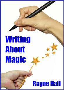 """"""" #Writing About Magic"""" by #Rayne_Hall. Guide for #Authors"""