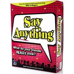 say anything is my favorite game , play it with my family it is really fun.