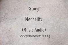 "Download Mechelity - ""Story"" [Music Audio]"