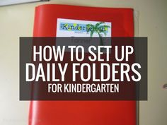 I'm a big fan of teaching responsibility in kindergarten. One big example: you won't find me stuffing folders – my students are capable of doing that themselves.
