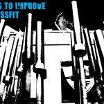 10 Tools to Improve Your CrossFit Gym. #fitrilla