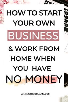 How to start a business on low budget. work from home and build your side hustle in to a full fledged business and become your own boss. make money while enjoying your life. #startabusiness #ownbusinessideas #howtostartabusiness #ownboss