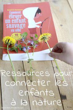 Connecter les enfants à la nature, pour qu'il l'aime et la respecte