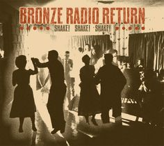 bronze radio return...Just found them & I absolutely love their music!