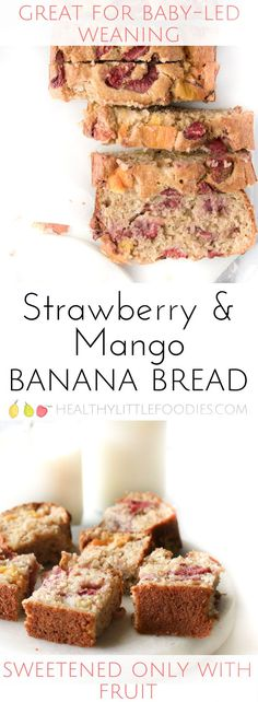 Healthy Strawberry and Mango Banana Bread. No refined sugar and no sweeteners. Sweetened only with the fruit. Great for baby-led weaning and perfect for the lunch box. #blw #babyledweaning #kidsfood #kidsnack #healthykidsfood #lunchbox via @hlittlefoodies