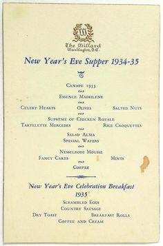 Event:New Year's Eve Supper Date: 1934 - Location: Washington DC. Vintage Menu, Vintage Recipes, Vintage Food, Willard Hotel, Restaurant Menu Design, Restaurant Identity, Vintage Restaurant, Mint Coffee, Washington Dc Hotels