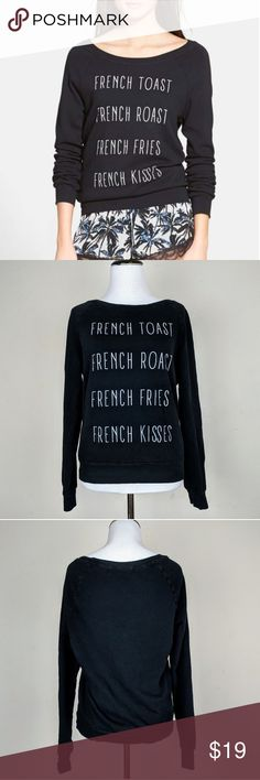 """Project Social T French Kiss Graphic Sweatshirt For sale is a Project Social T """"French Kiss, French Toast"""" black graphic sweatshirt Project Social T Tops Sweatshirts & Hoodies"""