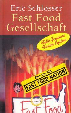 Fast Food Gesellschaft: Die dunkle Seite von McFood & Co. von Eric Schlosser, Riemann Verlag 2002