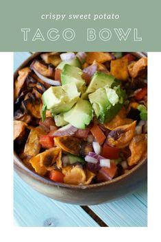 Crispy sweet potato taco bowl | Simply Nic Nutrition