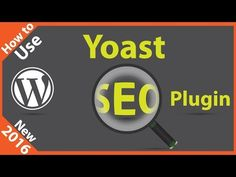 Yoast SEO Tutorial 2016 - How to Use Yoast SEO Plugin - http://howtosetupawebsiteusingwordpress.com/yoast-seo-tutorial-2016-how-to-use-yoast-seo-plugin/