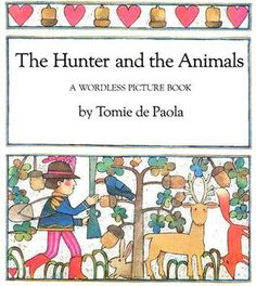 De Paola, T. (1981). The hunter and the animals. New York, NY: Holiday House.
