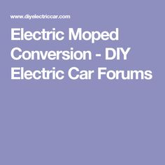 Electric Moped Conversion - DIY Electric Car Forums