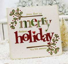 peace, love, believe, joy, tis the season, are the smaller print. made on old tin