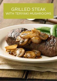 Grilled Steak with Teriyaki Mushrooms | Recipe | Grilled Steaks ...