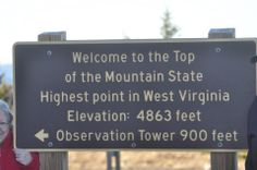 (Had to laugh when we got there and saw the sign...I've lived at higher elevations. LOL)  Spruce Knob, West Virginia