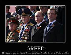 Putin greed