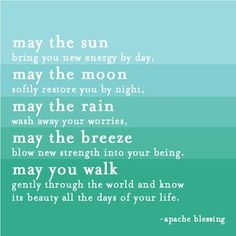 a very powerful apache blessing