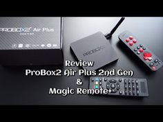 Review ProBox2 Air Plus 2nd Gen (Android 6) & Magic Remote+ - Andrasi.ro