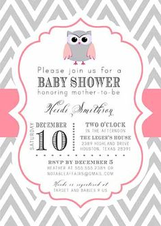 PRINTABLE Gray Chevron and Pink Baby Owl Baby Shower or Birthday Invitation - colors can be changed. $15.00, via Etsy.