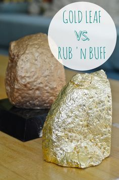 Gold Leaf v. Rub-n-buff ::I'm a huge fan of both and have used them both for various projects over the years with great success::