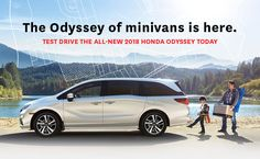 The Odyssey of minivans is here. | TEST DRIVE THE ALL-NEW 2018 HONDA ODYSSEY TODAY