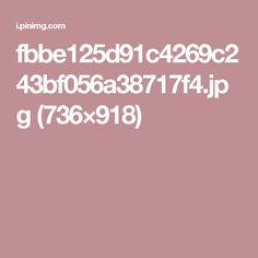 fbbe125d91c4269c243bf056a38717f4.jpg (736×918)