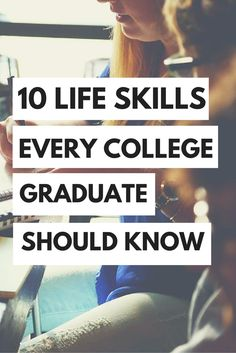 Every college graduate should know these life skills! #college