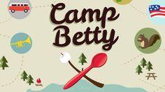 Camp Betty - Betty Crocker's first ever summer camp activities for kids